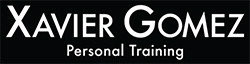 Xavier Gomez Fitness - Personal Training - Nutrition & Dietary Advice